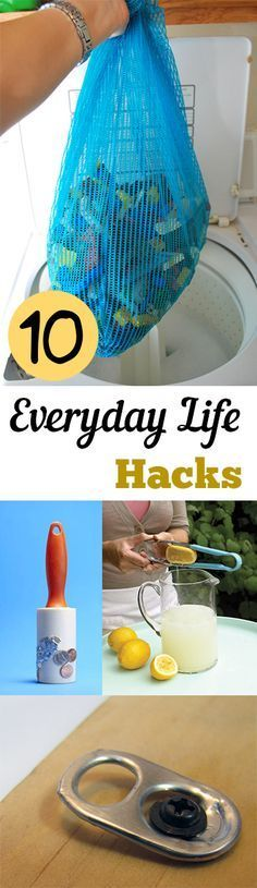 10 Everyday Life Hacks