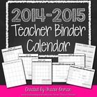 2014-2015 School Calendar - Completely editable and works with ANY Teacher Binder!  Do you need an updated calendar for the school year to add to y...