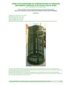how to build a composter from vegetable waste from the kitchen terrace with 30 euro      come costruire un compostatore da terrazza per residui vegetali da cucina con 30 euro