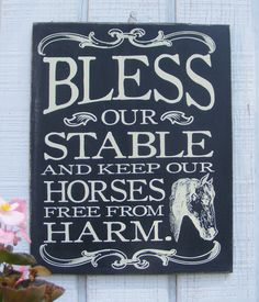 """Bless Our Stable"" Hand Screened Wood Horse"