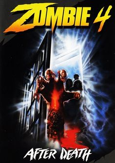 Zombie 4: After Death (1988), low-budget Italian horror film that was released in 1989 and is also known by its Italian title 'Oltre la morte' - http://thezombiesite.com/zombie-4-after-death-1988/