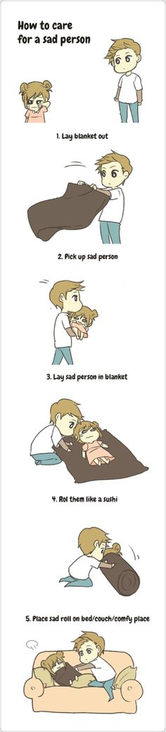 How to care for a sad person ...