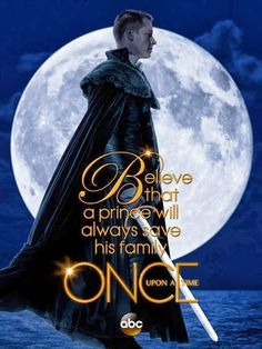 Once Upon a Time Season 3 Promo - Believe that a prince will always save his family.