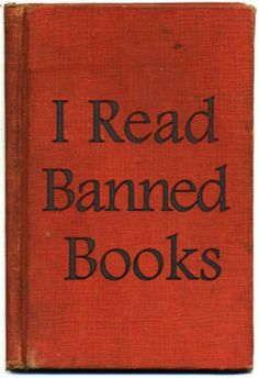"""I read banned books."""" You should choose to read banned books - and challenging books: because nothing written SHOULD be banned. I Love Books, Books To Read, My Books, Book Posters, Reading Posters, Book Week, Book Nooks, Book Lists, So Little Time"""