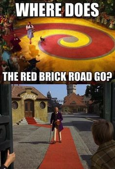 Where does the red brick road go? The world suddenly makes sense.