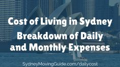 Are you wondering how expensive it is to living in Sydney? To help you estimate your cost of living in sydney, here is a breakdown of daily expenses.