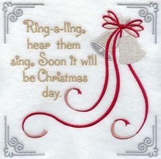 Ring-a-ling, hear them sing. Soon it will be Christmas day.