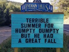 Someone In Colorado Is Putting The Funniest Signs Ever, And The Puns Are Priceless Pics) Indian Hills Sign Related Lustige Flachwitze und heitere Sprüche zum Riddikulus Harry Potter Puns Puns Jokes, Corny Jokes, Funny Puns, Dad Jokes, Funny Texts, Funny Quotes, Funny Stuff, Tgif Funny, Funny Weekend
