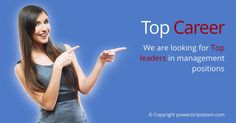 We are looking for Top leaders in management positions: http://bit.ly/1bQmhdT