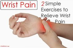Wrist Pain - 2 Simple Exercises to Relieve Wrist Pain and Prevent Carpal Tunnel Syndrome | MedReeh