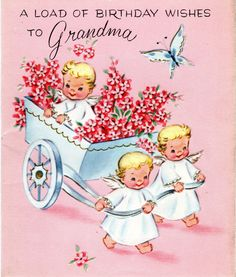 Birthday Card To GRANDMOTHER Angels Pink Flowers Vintage 1960's. $3., via Etsy.