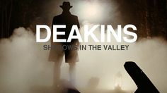DEAKINS: Shadows In The Valley A tribute to cinematographer Roger Deakins.