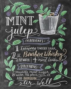 Who's watching the Kentucky Derby this evening? 🐎🐎🐎 Or who's just celebrating with a mint julep?🌿🙋🏻💕 Happy Saturday, friends!! #lilyandvalrecipes  .  #kentuckyderby #mintjulep #cocktailrecipe  #chalkart #chalklettering #chalkboardart #handlettering #handdrawn #handdrawntype #lilyandval #chalkartist #chalkboard