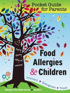Food Allergies and Children Book - learn how to create an allergy and asthma safe sanctuary that you call home