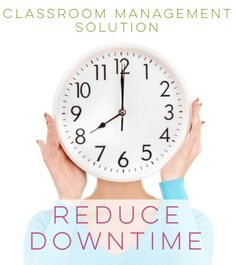 Classroom Management Solution: Reduce Downtime!