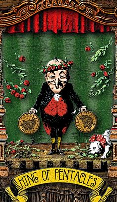 The Tarot of Mister Punch: Accolades for The King - If you love Tarot, visit me at www.WhiteRabbitTarot.com