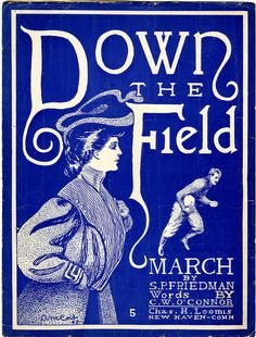 """Down the Field"" sheet music from 1904 #museumsuperbowl"