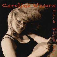 Caroline Waters - Talk With Eve