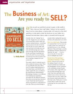 A beginner's guide to starting your own art business. Discover how and where to get your business started, as well as techniques for Etsy, Open studios, and Blogging.