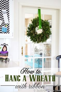 How to Hang a Wreath with Ribbon by In My Own Style