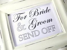 For Bride & Groom SEND OFF Wedding Sign   White or by lilcubby