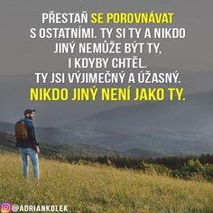 Pamatuj, ty jsi výjimečný a úžasný! 😊👍💯 #motivace #uspech #motivacia #citaty #motivace #czech #czechgirl #czechboy #slovak #slovakgirl #slovakboy #lifequotes #success #business #motivation