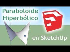 Tutorial SketchUp: Paraboloide Hiperbólico (tensionada, silla de montar)...