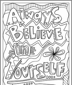 Always Believe in Yourself Inspirational Coloring Page - Classroom Doodles from ., EDUCATİON, Always Believe in Yourself Inspirational Coloring Page - Classroom Doodles from Doodle Art Alley. School Coloring Pages, Quote Coloring Pages, Coloring Pages Inspirational, Printable Coloring Pages, Coloring Pages For Kids, Coloring Sheets, Coloring Books, Fairy Coloring, Color Quotes