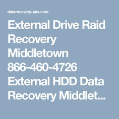 External Drive Raid Recovery Middletown 866-460-4726 External HDD  Data Recovery Middletown  https://data-recovery-middletown.us-datarecovery.com