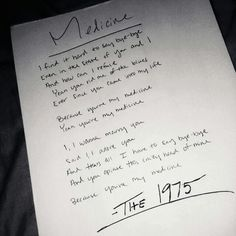 Medicine by The 1974.                         I'm addicted to this song. There's something about it..I don't even have words to describe this song. Just can't stop listening to it