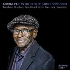 George Cables – The George Cables Songbook album 2016, George Cables – The George Cables Songbook album download, George Cables – The George Cables Songbook album free download, George Cables – The George Cables Songbook download, George Cables – The George Cables Songbook download album, George Cables – The George Cables Songbook download mp3 album, George Cables – The George Cables Songbook download zip, George Cables – The George Cables Songbook FULL ALBUM,