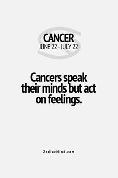 ♋ Cancer ♋ // I don't really speak out my feelings