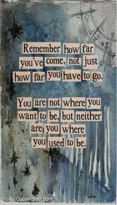 Inspirational Quotes About Death | Remember how far you've