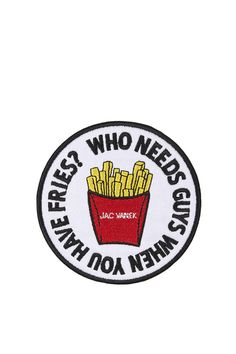 Fries Iron-On Patch by Jack Vanek Cute Patches, Pin And Patches, Iron On Patches, Embroidered Workwear, Embroidered Badges, Denim Jacket Patches, Patched Denim, Novelty Bags, Pop Culture References