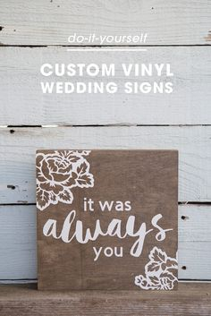 How to make custom vinyl wedding signs using the Cricut Explore!
