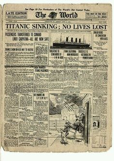 Rms Titanic, Titanic Sinking, Titanic History, Etiquette Vintage, Vintage Newspaper, The World Newspaper, Newspaper Headlines, Old Paper, World History