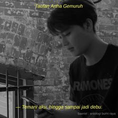 Read ANTOLOGI BUMI RAYA from the story semenjana. by baeriel with reads. K Quotes, Short Quotes, Mood Quotes, Motivational Quotes, Quote Backgrounds, Wallpaper Quotes, Quotes Romantis, Quotes Drama Korea, Sad Texts