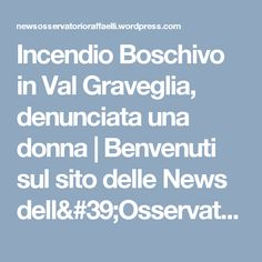 Incendio Boschivo in Val Graveglia, denunciata una donna | Benvenuti sul sito delle News dell'Osservatorio Raffaelli fondato nel 1883 a Bargone di Casarza Ligure (Genova)