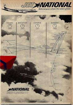 NATIONAL AIRLINES 1962 DC-8 JET NATIONAL- GOES WHERE NATION GROWS- ROUTE MAP AD