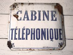 """Original large Old french ENAMEL Street sign """"CABINE TELEPHONIQUE"""" Shabby chic"""