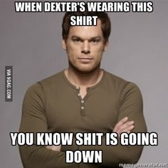 The Typical Dexter Dexter Morgan Quotes, Dexter Memes, Dexter Wallpaper, Dexter Season 4, The Godfather Game, Country Relationships, Michael C Hall, Greys Anatomy Memes, Movie Facts