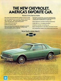 "Ad for the NEW, ""downsized"" 1978 Chevrolet Impala Coupe. They called it, ""The shape of things to come"".....  They were RIGHT! Nearly all of the 80's cars got sharp, and boxy."
