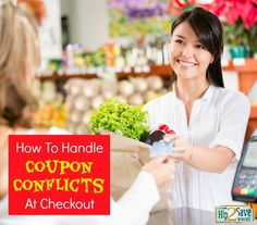 Tips to handle coupon conflicts respectfully and effectively. by Hip2Save (It's Not Your Grandma's Coupon Site!)