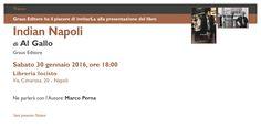 """Appuntamento a sabato 30 gennaio, ore 18.00, presso la libreria #Iocisto per la presentazione del libro di Al Gallo, """"Indian Napoli"""" (Graus Editore)."""