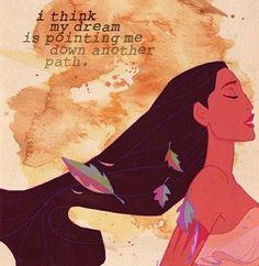 Pocahontas life quote<3