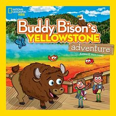 Buddy Bison'S Yellowstone Adventure (National Geographic Kids) – Paperback – (February Smoky Mountain National Park, Yellowstone National Park, National Parks, Visit Yellowstone, National Geographic Kids, Activity Games, Stories For Kids, Bison, Teaching Kids