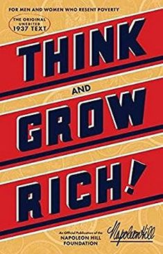 3eb8d005528266 Think and Grow Rich  The Original