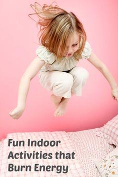 Fun Indoor Activities that Burn Energy