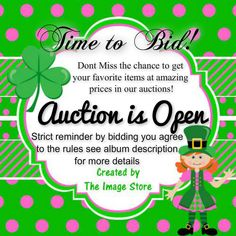 St Patrick's Auction Closes on Friday !! HUrry Over https://www.facebook.com/media/set/?set=a.931767623508999.1073741860.356196481066119&type=3