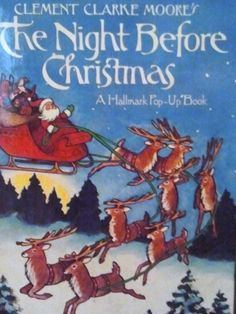 The Night Before Christmas pop-up book was one of my favorites. Still have it somewhere.